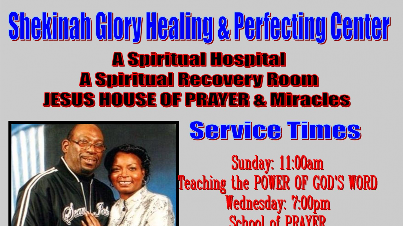 Shekinah Glory Healing And Perfecting Center Online and Mobile