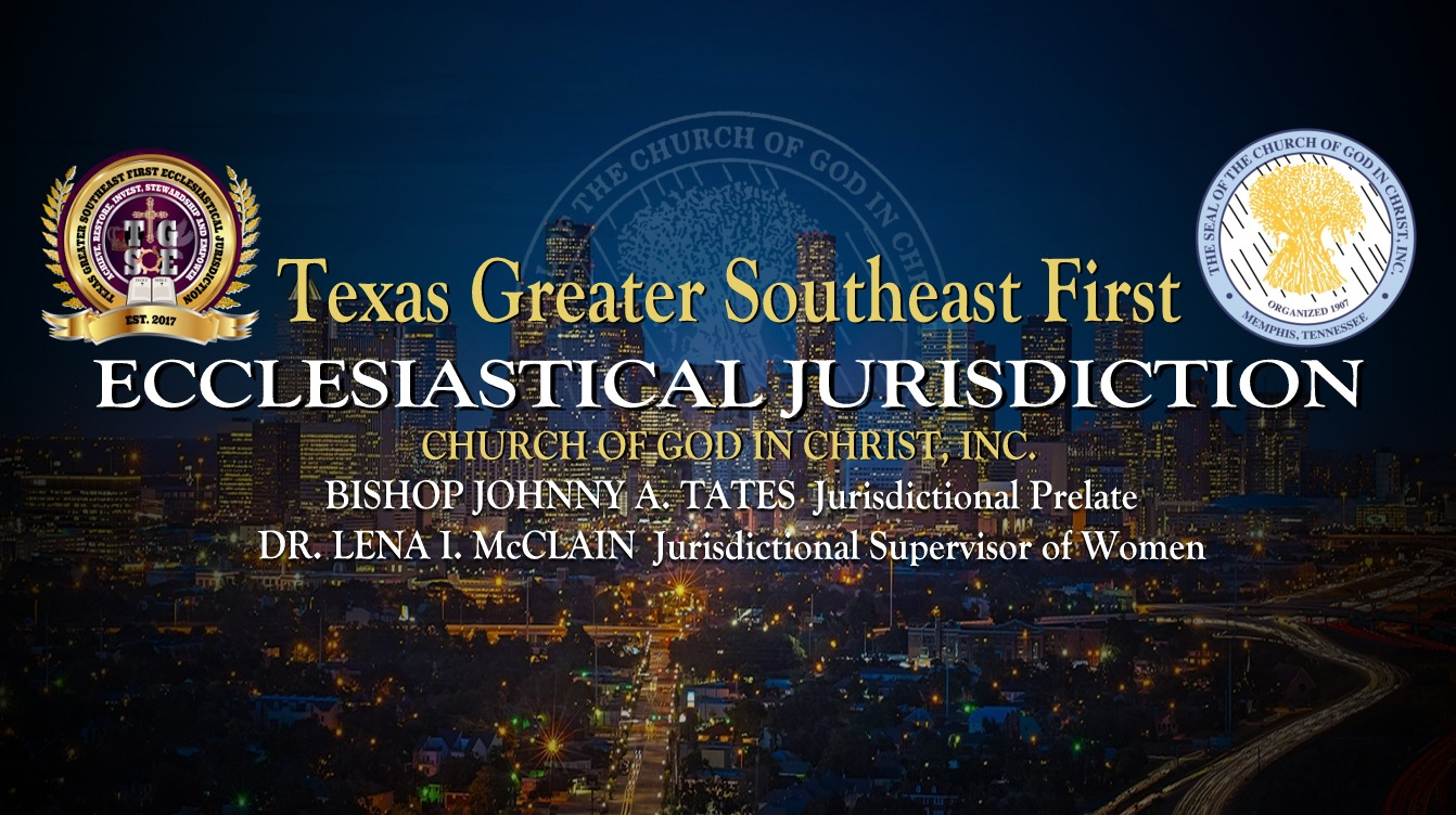 Texas Greater Southeast First Ecclesiastical Jurisdiction