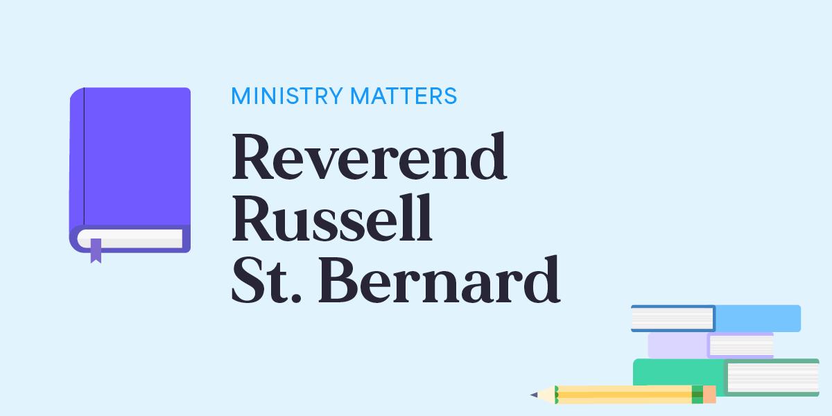 Reverend Russell St. Bernard